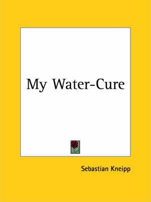 My Water-cure (1894)