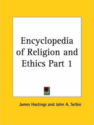 Encyclopedia of Religion & Ethics (1908): v. 1