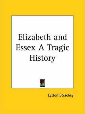 Elizabeth and Essex a Tragic History (1928)