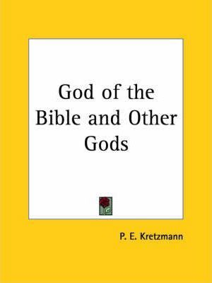 """God of the Bible and Other """"Gods"""" (1943)"""