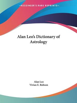 Alan Leo's Dictionary of Astrology (1929)