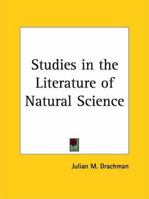 Studies in the Literature of Natural Science (1930)