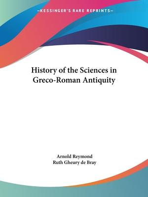 History of the Sciences in Greco-Roman Antiquity (1927)
