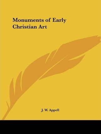 Monuments of Early Christian Art (1871)