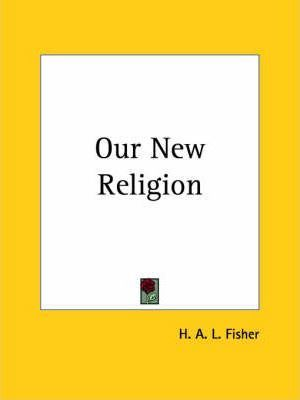Our New Religion (1930)