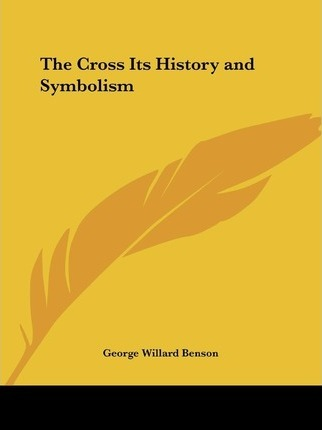 The Cross Its History