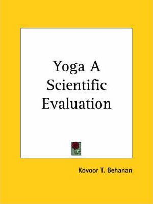 Yoga a Scientific Evaluation (1937)