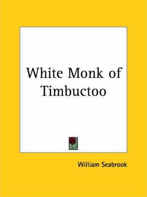 White Monk of Timbuctoo (1934)