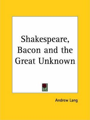 Shakespeare, Bacon and the Great Unknown (1912)