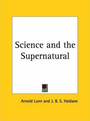 Science and the Supernatural (1935)