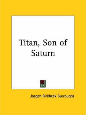 Titan, Son of Saturn (1912)