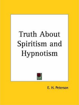 Truth About Spiritism