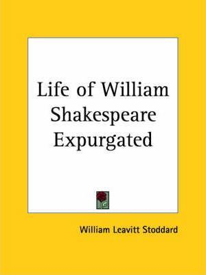 Life of William Shakespeare Expurgated (1910)