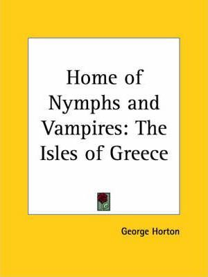 Home of Nymphs and Vampires: the Isles of Greece (1929)