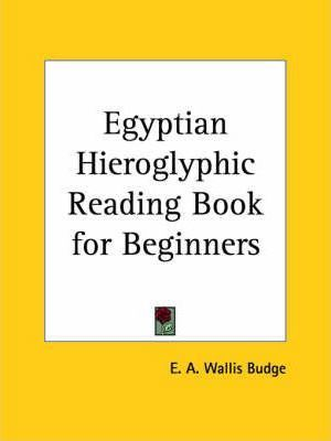 Egyptian Hieroglyphic Reading Book for Beginners (1896)