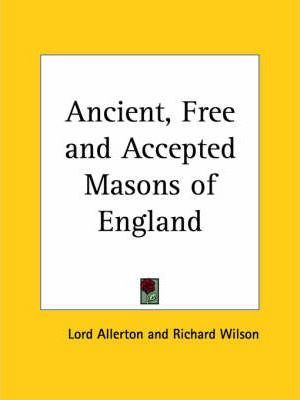 Ancient, Free and Accepted Masons of England