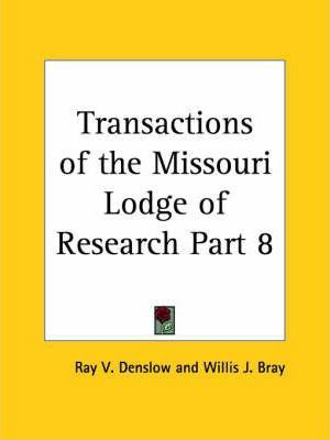 Transactions of the Missouri Lodge of Research Vol. 8 (1950)