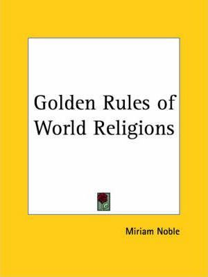 Golden Rules of World Religions (1931)