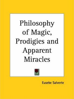 Philosophy of Magic, Prodigies and Apparent Miracles