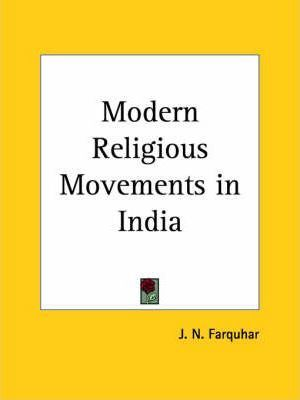 Modern Religious Movements in India (1924)