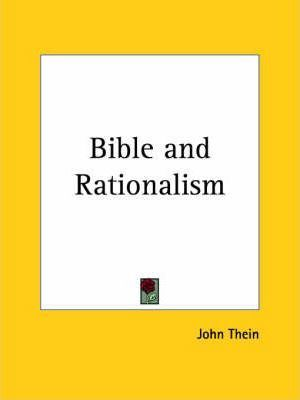 Bible and Rationalism (1900)
