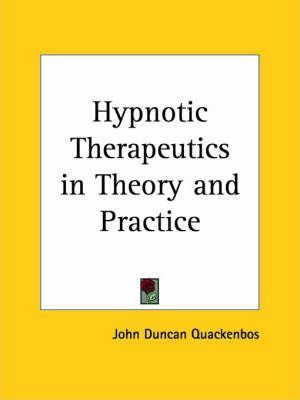 Hypnotic Therapeutics in Theory and Practice (1908)