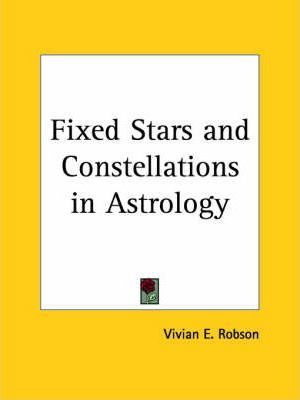 Fixed Stars and Constellations in Astrology (1923)