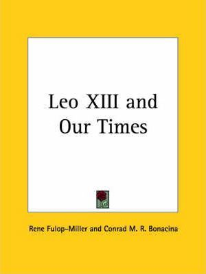 Leo XIII and Our Times (1937)