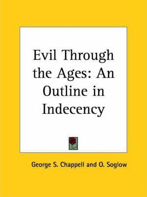 Evil through the Ages: an Outline in Indecency (1932)