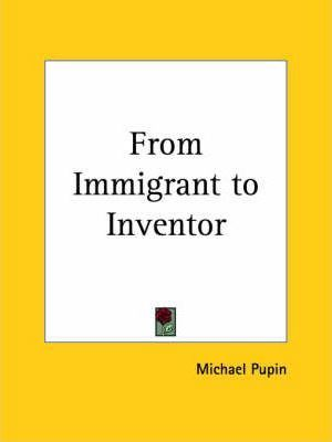From Immigrant to Inventor (1924)
