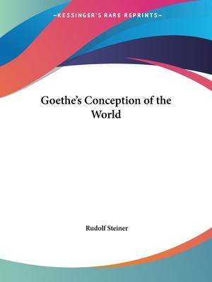 Goethe's Conception of the World (1928)