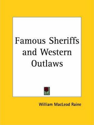 Famous Sheriffs and Western Outlaws (1903)