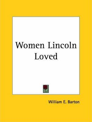 Women Lincoln Loved (1927)