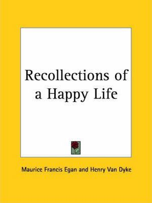 Recollections of a Happy Life (1924)