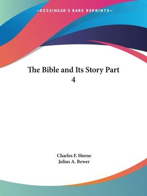 The Bible and Its Story Vol. 4 (1908)