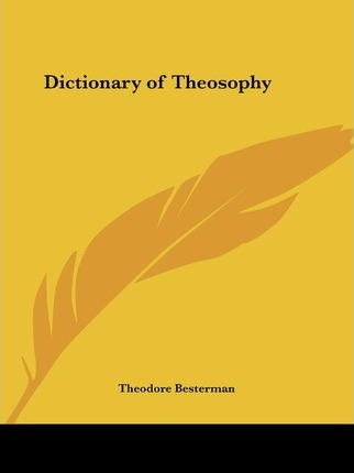 Dictionary of Theosophy