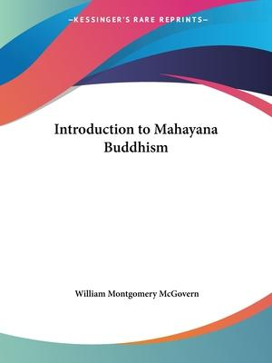 Introduction to Mahayana Buddhism (1922)