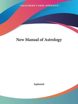 New Manual of Astrology (1898)