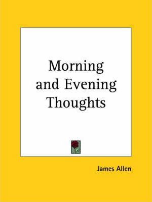 Morning and Evening Thoughts (1909)
