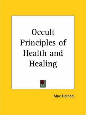 Occult Principles of Health
