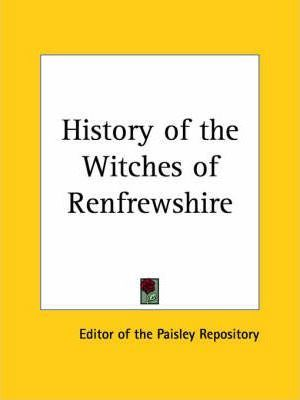 History of the Witches of Renfrewshire (1877)