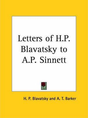 Letters of H.P. Blavatsky to A.P. Sinnett