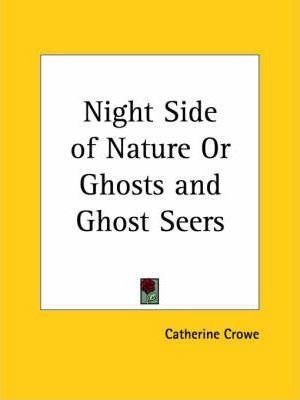 Night Side of Nature or Ghosts