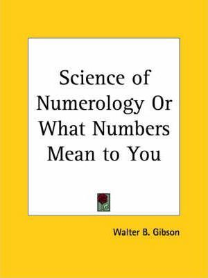 Science of Numerology or What Numbers Mean to You (1927)