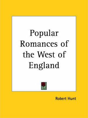 Popular Romances of the West of England (1923)