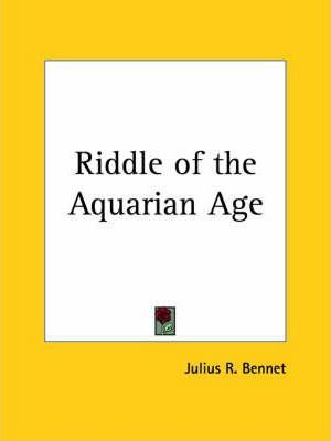 Riddle of the Aquarian Age (1925)