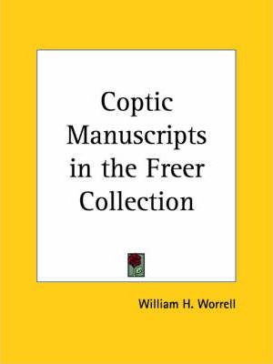 Coptic Manuscripts in the Freer Collection (1923)