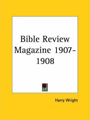 Bible Review Magazine (1907-1908)