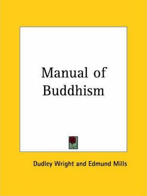 Manual of Buddhism (1912)