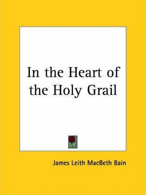 In the Heart of the Holy Grail (1911)